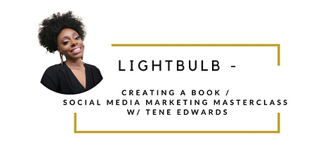 Creating A Book /  Social Media Marketing Masterclass tickets