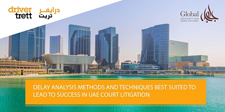 WEBINAR: Delay analysis methods and techniques used in UAE court litigation tickets