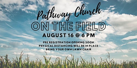 Pathway Church - On The Field tickets