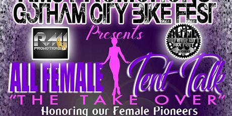 Gotham City Bike Fest ALL FEMALE TENT TALK 2020 tickets