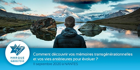 Découvrez vos mémoires transgénérationnelles et vies antérieures billets