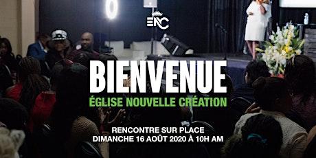 BIENVENUE À ENC |  16-08-2020 @ 10ham tickets