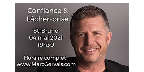 ST-BRUNO - Confiance / Lâcher-prise 25$ billets