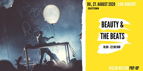 Beauty & the Beats // Support: DAN *Zusatztermin* tickets