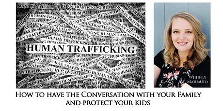 The Conversation about Human Trafficking tickets