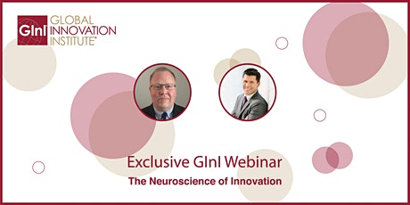 Exclusive GInI Webinar – The Neuroscience of Innovation tickets