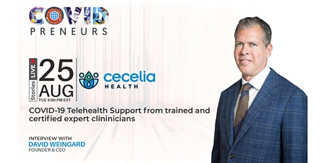 COVIDpreneurs Stories LIVE - Cecelia Health tickets