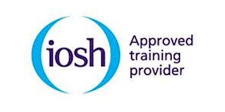 IOSH Managing Safely - Via Zoom tickets
