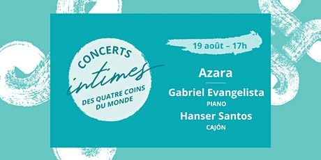 Concert 2 - Azara // Duo composé de Gabriel Evangelista et Hanser Santos billets