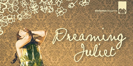 DREAMING JULIET | Vigocultura tickets