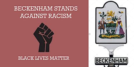 Beckenham Stands Against Racism tickets
