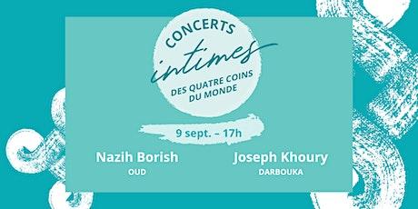 Concert 5 - Nazih Borish (oud) + Joseph Khoury (darbouka) billets