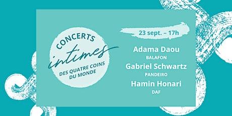 Concert 7 - Adama Daou + Gabriel Schwartz + Hamin Honari billets