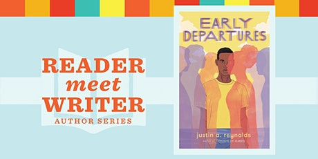Reader Meet Writer: Early Departures by Justin A. Reynolds tickets