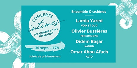Concert 8 - Lamia Yared, Olivier Bussières, Didem Başar, Omar Abou Afach billets