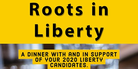 Roots in Liberty  - Candidate Diner tickets