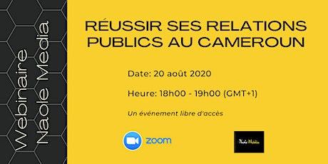 Réussir ses Relations Publics au Cameroun billets