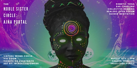 The Noble Sister Circle: Ajna Portal tickets