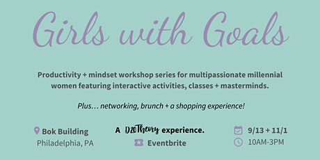 Girls with Goals: Productivity + Mindset Workshop Series tickets