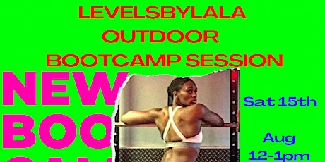 LEVELSBYLALA: Outdoor Bootcamp tickets
