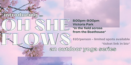 Oh She Flows: Outdoor Yoga Series WEEK #3 tickets