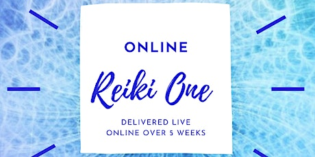Reiki One Course Reiki 1 5 Week Certificate Course with Reiki Hitchin tickets