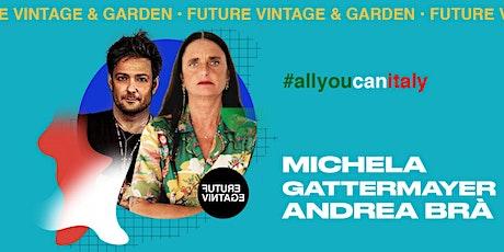 MICHELA GATTERMAYER e ANDREA BRÀ // Future Vintage 2020 biglietti