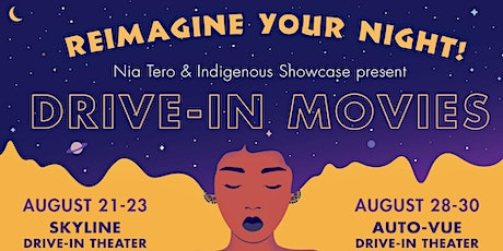 Indigenous  Drive-In Movies: COCO tickets