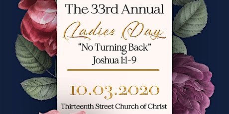33rd Annual 13th Street Church of Christ Ladies' Day (VIRTUAL) tickets