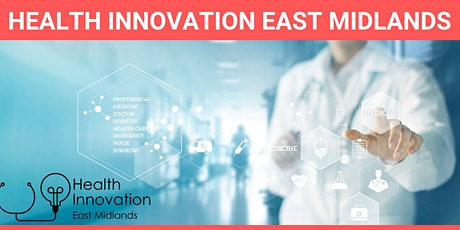 Health Innovation East Midlands Webinar 3 tickets