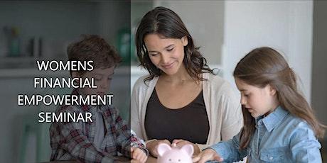 Women's Financial Empowerment Seminar! tickets