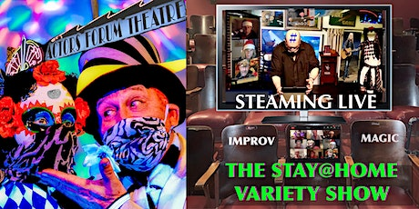 The  Stay-At Home Variety Show tickets