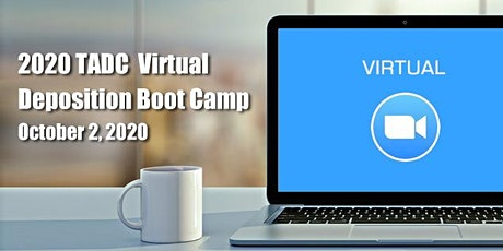 2020 TADC Virtual Deposition Boot Camp tickets