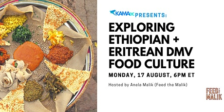 Exploring Ethiopian + Eritrean DMV Food Culture tickets