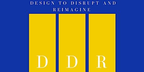 Design to Disrupt and Reimagine Education Edupreneur Roundtable tickets