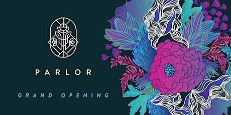 PARLOR Illuminated Grand Opening tickets