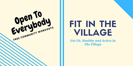 Fitness In The Village tickets