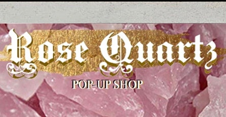 Rose Quartz pop-up shop tickets