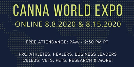 Copy of CANNA WORLD EXPO - FREE ONLINE CONFERENCE - AUG 15 tickets