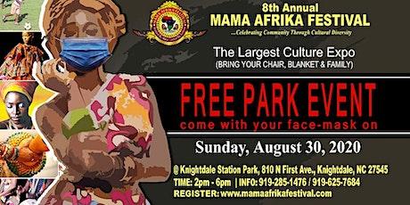 8th Annual Mama Afrika Festival  & EXPO tickets