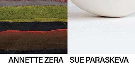 Annette Zera and Sue Paraskeva Exhibition Private View Tickets tickets