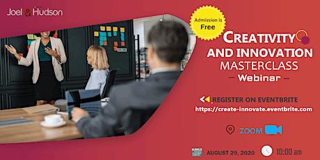 Creativity and Innovation Masterclass Webinar tickets