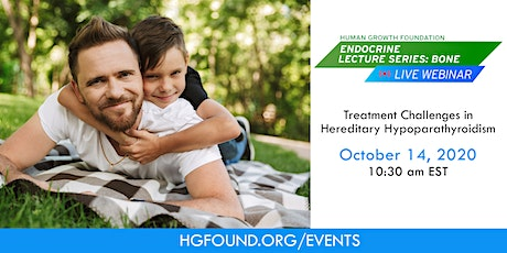 Treatment Challenges in Hereditary Hypoparathyroidism tickets