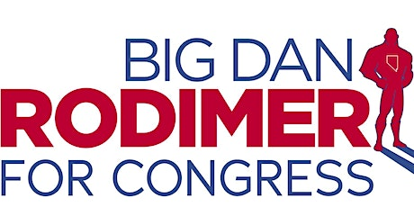 Big Dan Rodimer for Congress - Super Saturday tickets