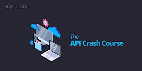 The API Crash Course tickets