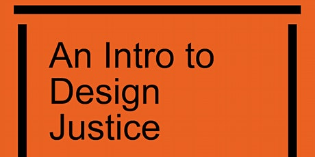 Design for Everyone: An Intro to Design Justice tickets