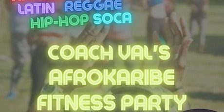 Coach Val's AFROKARIBE Dance Party with DJ A-Quil! tickets