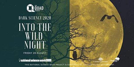 Into The Wild Night: Dark Science 2020 tickets