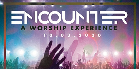 ENCOUNTER: A Worship Experience tickets
