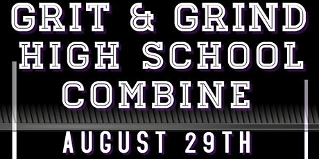 Grit & Grind High School Football Combine tickets